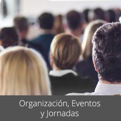 Organización de Eventos y Jornadas a medida